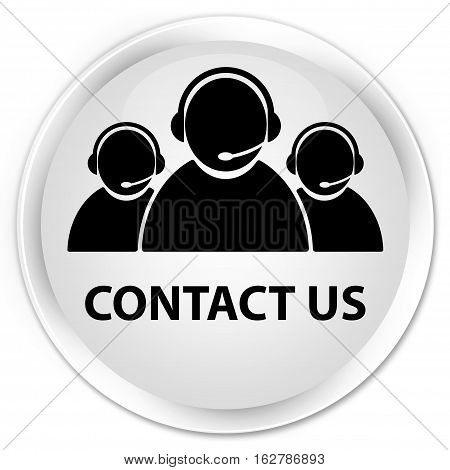 Contact Us (customer Care Team Icon) Premium White Round Button