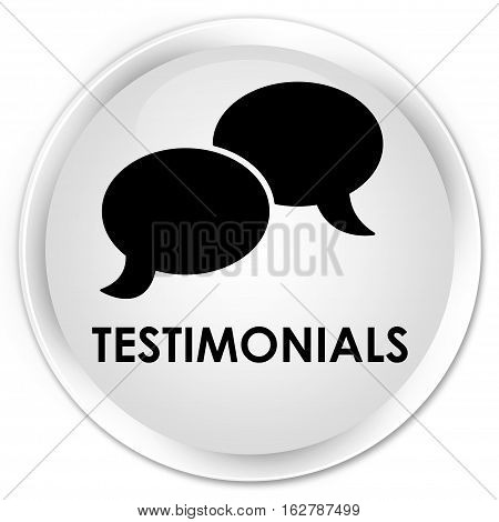 Testimonials (chat Icon) Premium White Round Button