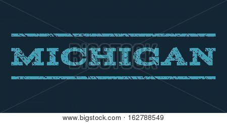 Michigan watermark stamp. Text caption between horizontal parallel lines with grunge design style. Rubber seal stamp with dust texture. Vector blue color ink imprint on a dark blue background.