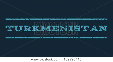 Turkmenistan watermark stamp. Text tag between horizontal parallel lines with grunge design style. Rubber seal stamp with scratched texture. Vector blue color ink imprint on a dark blue background.