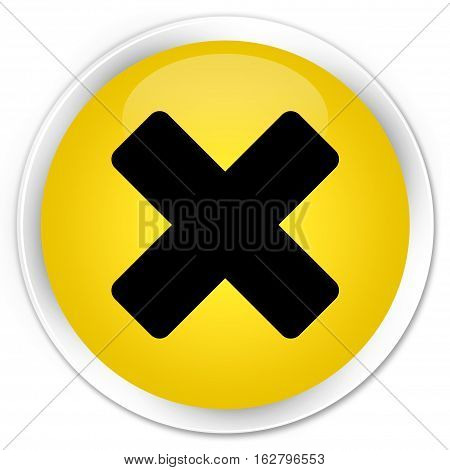 Cancel Icon Premium Yellow Round Button
