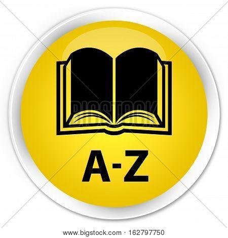 A-z (book Icon) Premium Yellow Round Button
