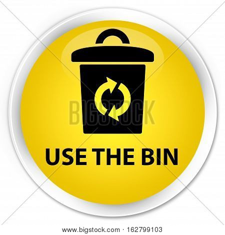 Use The Bin Premium Yellow Round Button