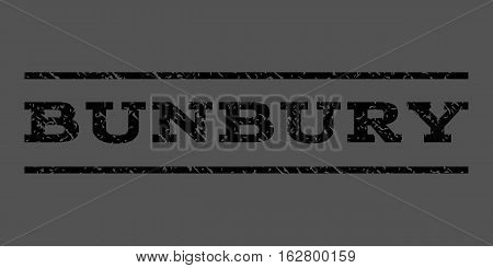 Bunbury watermark stamp. Text caption between horizontal parallel lines with grunge design style. Rubber seal stamp with unclean texture. Vector black color ink imprint on a gray background. poster