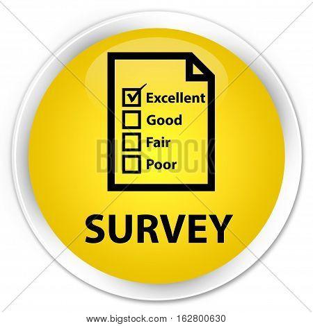 Survey (questionnaire Icon) Premium Yellow Round Button