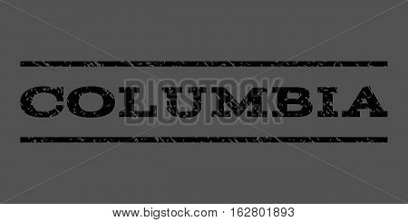 Columbia watermark stamp. Text caption between horizontal parallel lines with grunge design style. Rubber seal stamp with unclean texture. Vector black color ink imprint on a gray background.