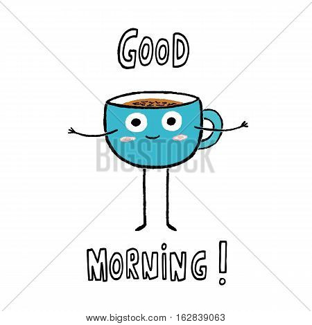 Good Morning! cup of Coffee hand drawn vector illustration