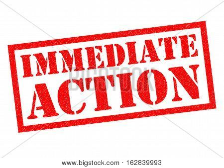 IMMEDIATE ACTION red Rubber Stamp over a white background.