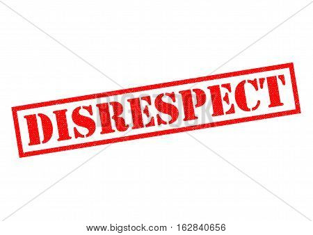 DISRESPECT red Rubber Stamp over a white background.