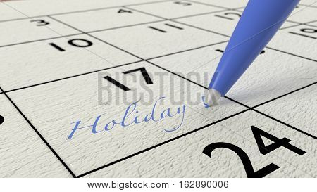 Blue ballpen on a paper calendar closeup with the word holiday 3D illustration