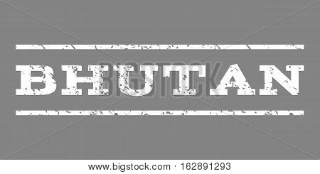 Bhutan watermark stamp. Text tag between horizontal parallel lines with grunge design style. Rubber seal stamp with dirty texture. Vector white color ink imprint on a gray background.