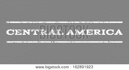 Central America watermark stamp. Text tag between horizontal parallel lines with grunge design style. Rubber seal stamp with dirty texture. Vector white color ink imprint on a gray background.