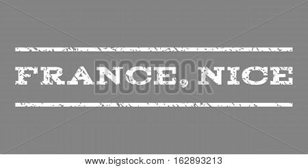 France, Nice watermark stamp. Text caption between horizontal parallel lines with grunge design style. Rubber seal stamp with dust texture. Vector white color ink imprint on a gray background.