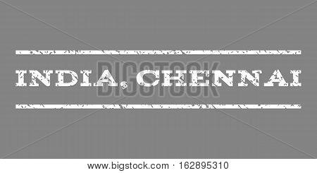 India, Chennai watermark stamp. Text caption between horizontal parallel lines with grunge design style. Rubber seal stamp with dirty texture. Vector white color ink imprint on a gray background.
