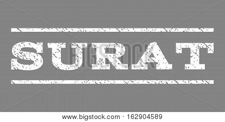 Surat watermark stamp. Text caption between horizontal parallel lines with grunge design style. Rubber seal stamp with dust texture. Vector white color ink imprint on a gray background.