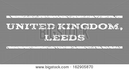 United Kingdom, Leeds watermark stamp. Text tag between horizontal parallel lines with grunge design style. Rubber seal stamp with unclean texture. Vector white color ink imprint on a gray background.