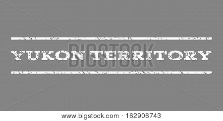 Yukon Territory watermark stamp. Text caption between horizontal parallel lines with grunge design style. Rubber seal stamp with dirty texture. Vector white color ink imprint on a gray background.