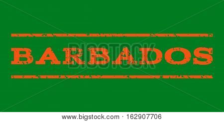 Barbados watermark stamp. Text tag between horizontal parallel lines with grunge design style. Rubber seal stamp with dirty texture. Vector orange color ink imprint on a green background.