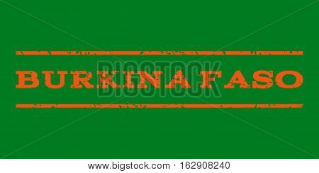 Burkina Faso watermark stamp. Text caption between horizontal parallel lines with grunge design style. Rubber seal stamp with unclean texture. Vector orange color ink imprint on a green background.
