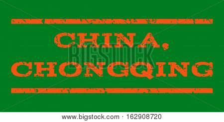 China, Chongqing watermark stamp. Text tag between horizontal parallel lines with grunge design style. Rubber seal stamp with dirty texture. Vector orange color ink imprint on a green background.