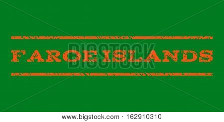 Faroe Islands watermark stamp. Text tag between horizontal parallel lines with grunge design style. Rubber seal stamp with dust texture. Vector orange color ink imprint on a green background.