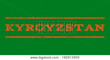 Kyrgyzstan watermark stamp. Text tag between horizontal parallel lines with grunge design style. Rubber seal stamp with dirty texture. Vector orange color ink imprint on a green background.
