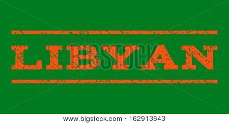 Libyan watermark stamp. Text tag between horizontal parallel lines with grunge design style. Rubber seal stamp with scratched texture. Vector orange color ink imprint on a green background.