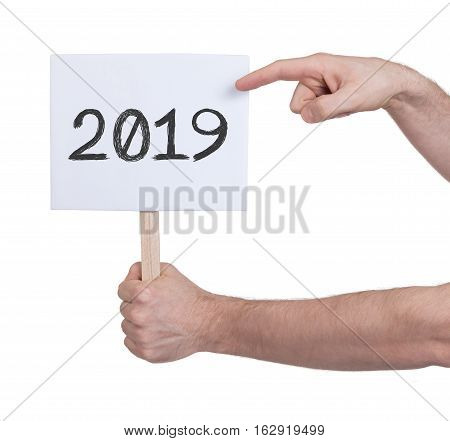 Sign With A Number - The Year 2019