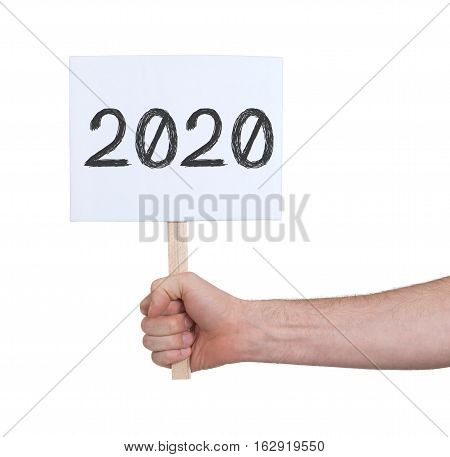 Sign With A Number - The Year 2020