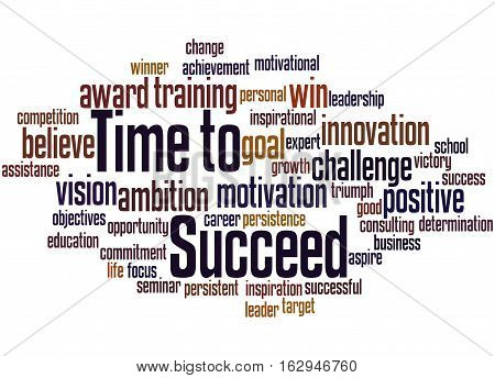 Time To Succeed, Word Cloud Concept 2