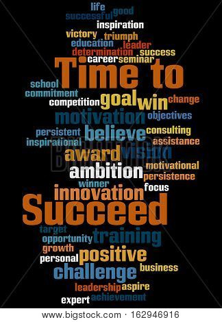 Time To Succeed, Word Cloud Concept 5