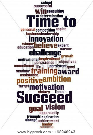 Time To Succeed, Word Cloud Concept 6