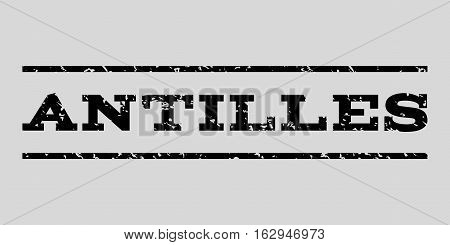 Antilles watermark stamp. Text caption between horizontal parallel lines with grunge design style. Rubber seal stamp with scratched texture. Vector black color ink imprint on a light gray background.