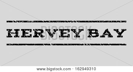 Hervey Bay watermark stamp. Text tag between horizontal parallel lines with grunge design style. Rubber seal stamp with scratched texture. Vector black color ink imprint on a light gray background.