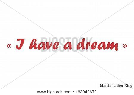 I have a dream postcard. Hand drawn positive background. MLK day