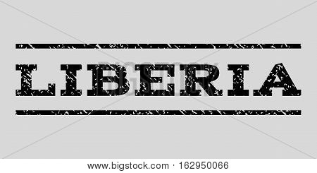 Liberia watermark stamp. Text tag between horizontal parallel lines with grunge design style. Rubber seal stamp with dust texture. Vector black color ink imprint on a light gray background.