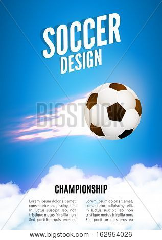 Soccer game design template. Football poster background with ball. Soccer vector poster with ball in motion.