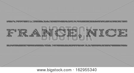 France, Nice watermark stamp. Text caption between horizontal parallel lines with grunge design style. Rubber seal stamp with unclean texture.