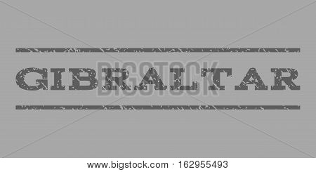 Gibraltar watermark stamp. Text tag between horizontal parallel lines with grunge design style. Rubber seal stamp with unclean texture. Vector dark gray color ink imprint on a silver background.