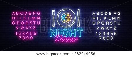 Night Dinner Neon Sign Vector. Restaurant Logo Design Template Neon Sign, Light Banner, Neon Signboa