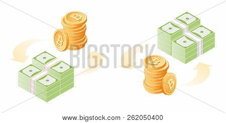 The Exchange Of Bitcoins To Dollars. The Currency Conversion Process. Flat Vector Isometric Illustra