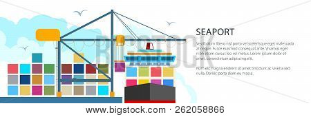 Unloading Containers From A Cargo Ship At The Seaport With Cargo Crane, International Freight Transp