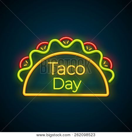 Traditional Mexican Snack Food Taco Neon Glowing Symbol. Tasty Beef Meat, Salad, Tomato In Tacos Wit