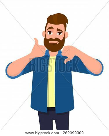 Bearded Man Showing Thumbs Up And Thumbs Down Gesture Or Sign. Like And Dislike, Deal And No Deal, A