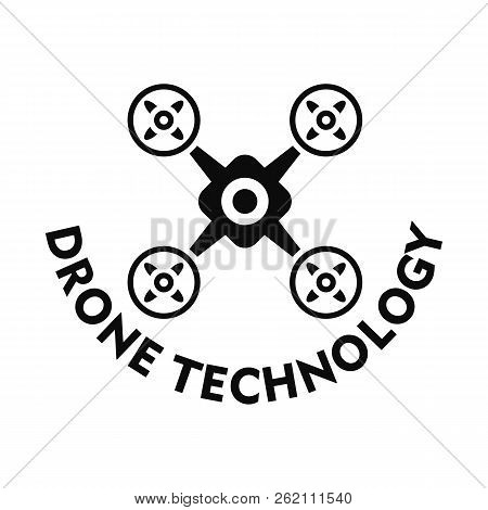 Drone Technology Logo. Simple Illustration Of Drone Technology Vector Logo For Web Design Isolated O