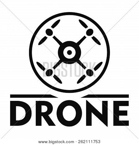 Drone Logo. Simple Illustration Of Drone Vector Logo For Web Design Isolated On White Background