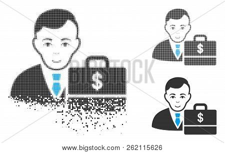 Dollar Accounter Icon With Face In Disintegrated, Pixelated Halftone And Undamaged Whole Variants. P