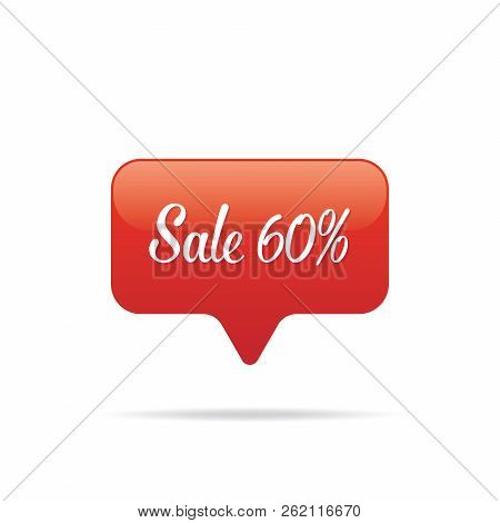 Vol.7 Sale Sign Set App Notification 60 Percent Heading Design For Banner Or Poster. Sale And Discou