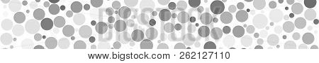 Abstract Horizontal Banner Of Circles Of Different Sizes In Shades Of Gray Colors On White Backgroun