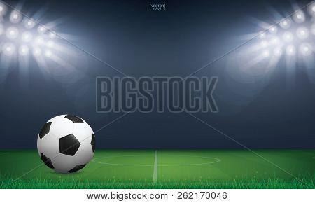 Soccer Football Ball On Green Grass Of Soccer Field Or Football Field Stadium Background. Vector Ill